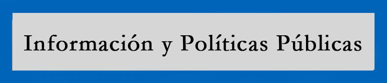 informacion y politicas publicas