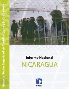 Reporte del Sector Seguridad 2006. Informe Nacional Nicaragua