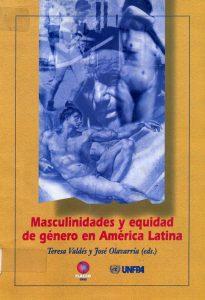Masculinidades y Equidad de Genero en America Latina