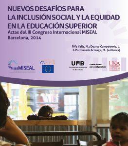 Nuevos desafios para la inclusion social y la equidad en la educacion superior
