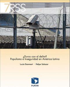 Duros con el delito Populismo e inseguridad en America Latina